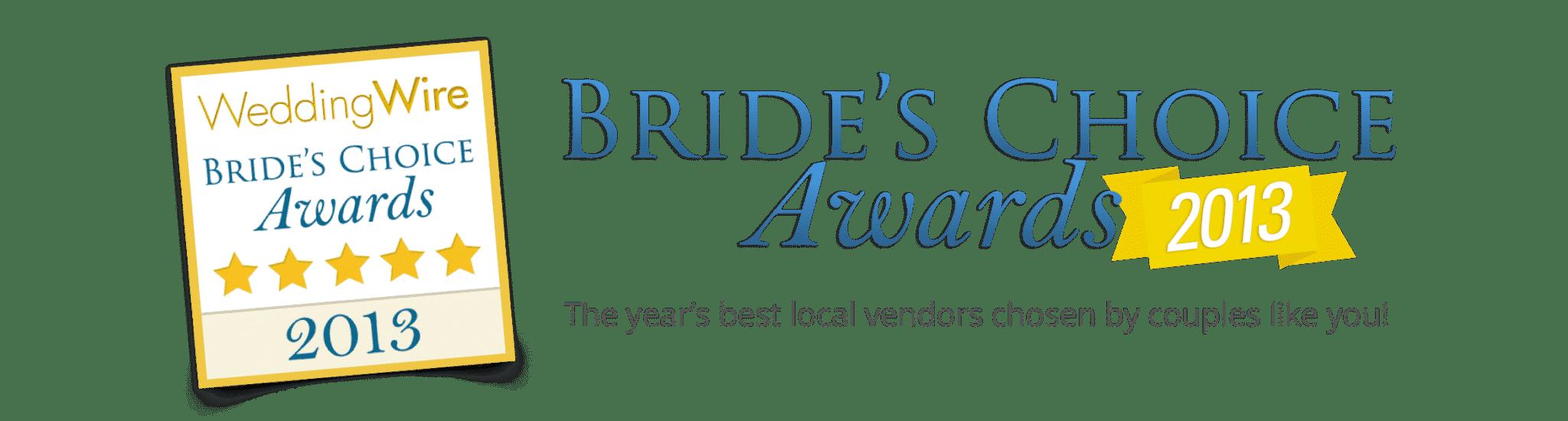 2013 WeddingWire Brides' Choice Award®